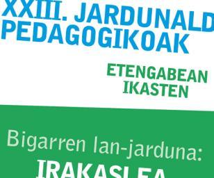 XXIII.Jardunaldi pedagogikoak / Bigarren lan-jarduna